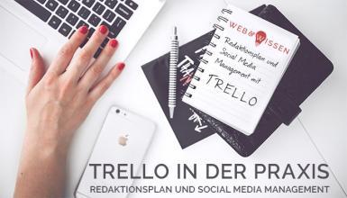 Redaktionsplan und Social Media Management mit Trello
