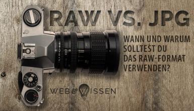 Raw vs. jpg: Wann und warum solltest Du das Raw-Format verwenden?