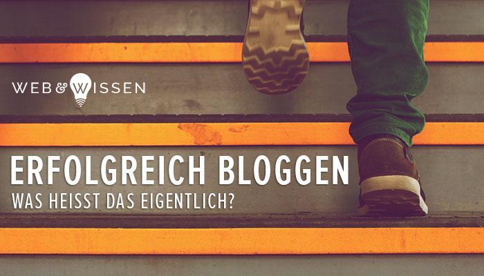 Erfolgreich bloggen - eine Definition