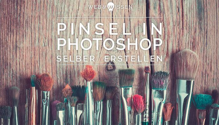 Photoshop Pinsel selber erstellen
